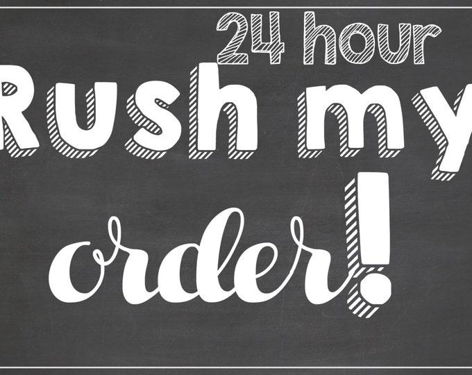 24 Hour Rush Add-On for Any Birthday Board / *Digital File* / Rush My Order / Rush Chalkboard Order