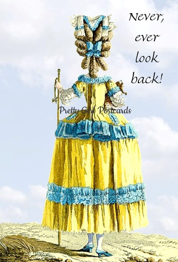 """Marie Antoinette Card Fashion Postcard 18th Century Fashion Funny Card """"Never, Ever Look Back!"""" Pretty Girl Postcards Free Ship in USA"""
