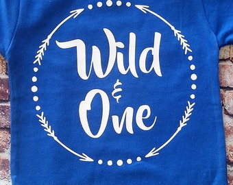 Wild and One Shirt, First birthday shirt,