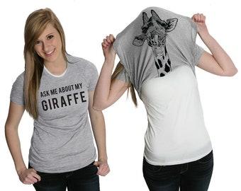 Funny Giraffe Shirt, Giraffe Flip Shirt, Animals T Shirt, Funny Womens Shirt, Cool Shirt, Ask Me About My Giraffe Flip Shirt, Giraffe Gift