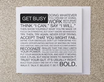 Get Busy Manifesto 5 x 5 Greeting Card, Typography Print, Motivation, Inspiring Cards, Pep Talk, Monochrome Art