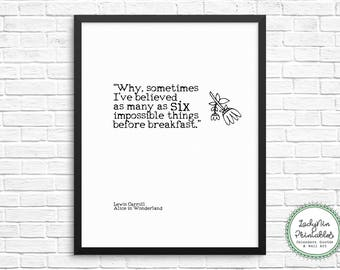 Alice in Wonderland Printable Quote, Six Impossible Things, Instant Digital Download, Literary Quote, Wall Art Decor, Nursery Decor