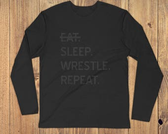 Eat. Sleep. Wrestle. Long Sleeve Fitted Crew