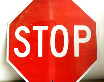 "Vintage Metal ""STOP"" Sign 30"" x 30"" (c.1992) - Industrial Home Decor, Collectible Signage, Man Cave, Red & White Sign"