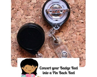 Convert your The Badge Patch Badge Reel into a Pin Back Reel - add on ONLY - do not purchase this listing by itself