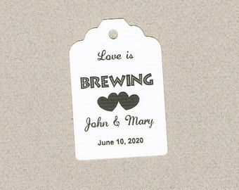 Wedding Tags, Set of 50, Love is Brewing Tags, Printed Tags, Wedding Shower Tags, Tags, Wedding Favor, Thank You Tag