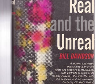The Real and Unreal by Bill Davidson 1961 Hardcover Hollywood Movies Actors