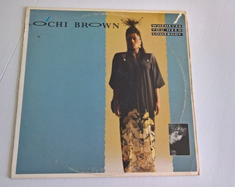 Whenever You Need Somebody by O'Chi Brown Vintage Single Record --- 1980's Dance Pop Music Party DJ Vinyl Collection --- 80's Top Club Hit