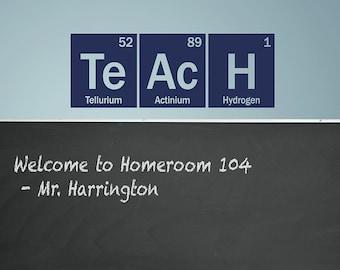 Teach wall decal - Periodic Table -  elements vinyl wall art decal - Classroom decor - Teacher decal