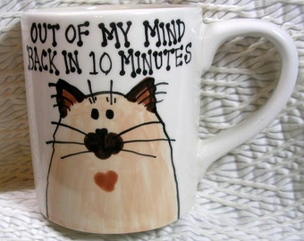 Out Of My Mind Himalayan Cat Mug Original Handmade With Paws On Back by GMS