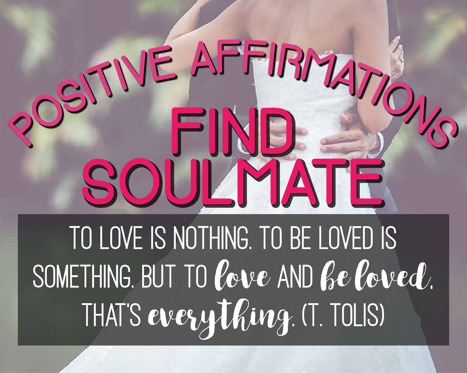ATTRACT LOVE Affirmations Workbook/Affirmations