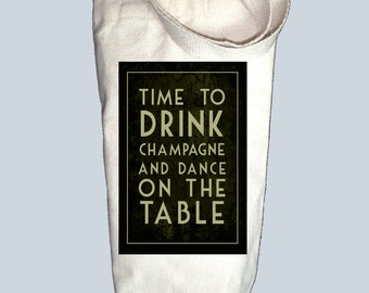 Time To Drink Champagne and Dance Canvas Alcohol/Wine Gift Bag