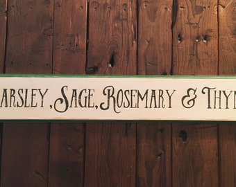 Parsley, Sage, Rosemary & Thyme sign/herbs sign/hand painted kitchen art/vintage style sign/Simon and Garfunkel song lyrics/wooden sign