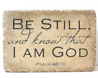 Rustic Decor.  Indoor or Outdoor.  9x6 Tumbled Concrete Paver. PSALM 46:10  Be Still and know that I am God. Garden Decor. Bookend.