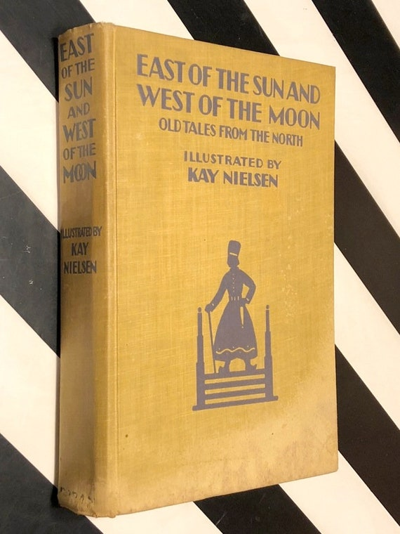 East of the Sun and West of the Moon by Kay Nielsen (1925) hardcover book
