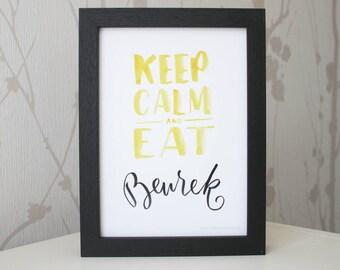 Keep calm and eat • Borek