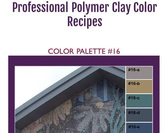 FIMO Professional Polymer Clay Color Mixing Recipes for Color Palette #16