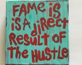 fame Hustle Word Art Quote Painting NayArts