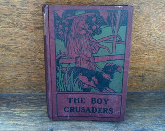 Antique English The Boy Crusaders or Robert of Marseilles oxblood binding book / English Shop