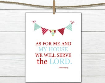 """Bible Verse -  Joshua 24:15 """"We will Serve the Lord"""" Bright and Colorful Print"""