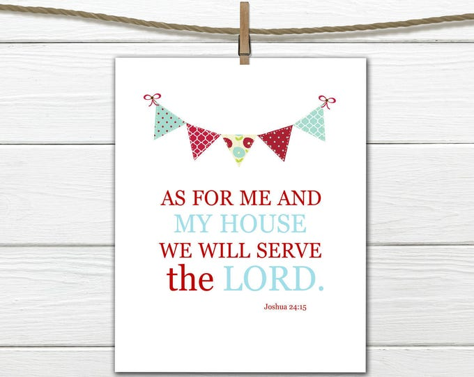 "Bible Verse -  Joshua 24:15 ""We will Serve the Lord"" Bright and Colorful Print"