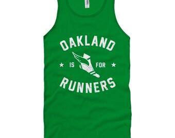 Oakland is for Runners Tank Top - Unisex XS S M L XL 2x Men and Women - Running Tank Top, Run Oak Tank Top, Oakland Marathon Tank Top Gift