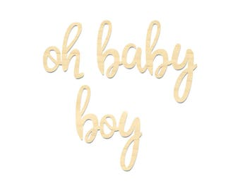 Oh Baby Boy Sign- Oh Baby Wording Sign