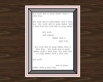 The Shining Movie Poster, The Shining Print, All Work and No Play Makes Jack a Dull Boy