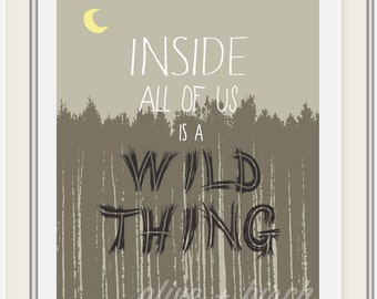 Where the Wild Things Are Printable, Inside All of us is a Wild Thing, Custom