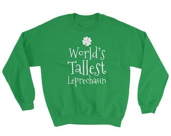 World's Tallest Leprechaun St Patrick's Day Crewneck Sweater