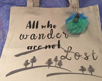 All Who Wander Are Not Lost Canvas Tote