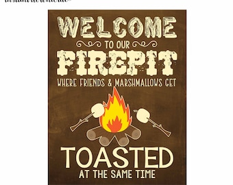 8x10 and 11x14 Welcome to our Firepit Wall Art digital- you print your own- INSTANT DOWNLOAD