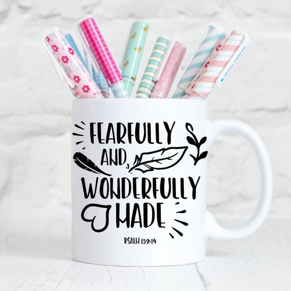 Fearfully and Wonderfully Made Mug, Psalm 139:14 Coffee Cup, Religious Mug, Christian Gift