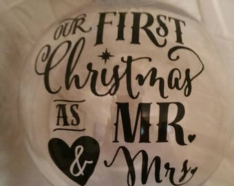 First Christmas - Mr and Mrs - clear bauble - Christmas Tree decoration - Christmas bauble - First Christmas as Mr and Mrs - Christmas