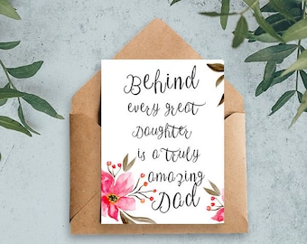 Fathers day card from daughter, Card for Dad, Gift-for-dad, Daughter- father love, Behind every great daughter is truly amazing dad