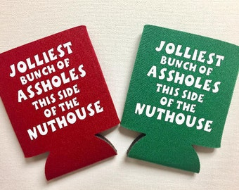 Jolliest Bunch of Assholes This Side of the Nuthouse Funny Christmas Can Cooler - Gift Exchange - Stocking Stuffer - Gag Gift