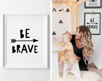 Typography print, Be Brave poster, printable quote, nursery printable wall art, nursery decor, Scandinavian print, nursery art, kids poster
