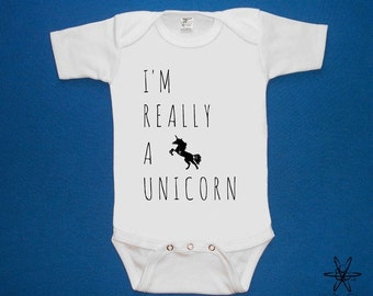 Unicorn I'm really a unicorn baby one piece bodysuit shirt creeper screenprint Choose Size