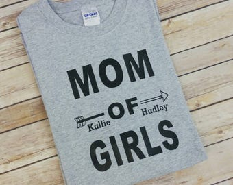 Mom of Girls- mom of girls shirt- mom shirts- mama shirts- momma shirts- mom of girls- mom of girls- girl mom- girl mom shirts