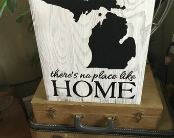 """Reclaimed Wood """"There's no place like Home"""" - Michigan sign"""