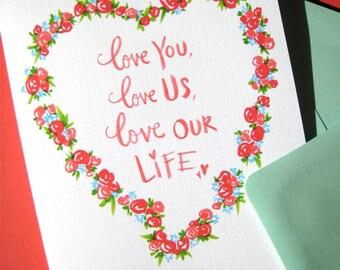 Valentines Day Card - Romantic Valentine - Valentine for Wife - Husband Valentine - Anniversary Card - I Love You Card