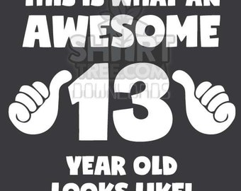 13 Year Old Birthday Download Awesome 2005 Kids Birthday Printable Awesome 13th Birthday 13 Year Old Youth Digital Download