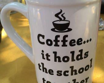 Large Coffee Mug, Teacher Mug, Teacher Gift, Principal Mug, Principal Gift, Back to School Mug