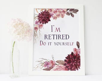 Personalized retirement gifts retirement printables gift for im retired do it yourself funny retirement funny retirement card funny retirement gifts solutioingenieria Gallery
