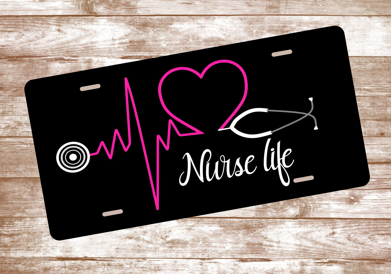 Nurse Life Vanity Plate License Plate Nurse Student RN