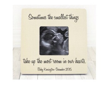 Sonogram Ultrasound Frame Gender Reveal New Baby Frame Sometimes the Smallest Things Take Up The Most Room in Our Hearts Baby Shower Gift
