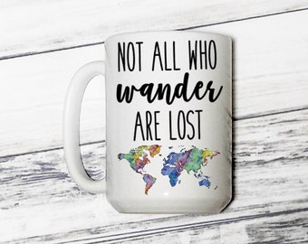 World map travel mug etsy not all who wander are lost not all who wander are lost mug wander travel travel mug coffee mug world map adventure mug gumiabroncs Choice Image
