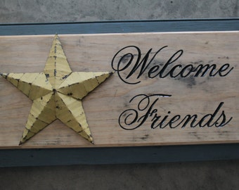 Welcome Friends Star Sign