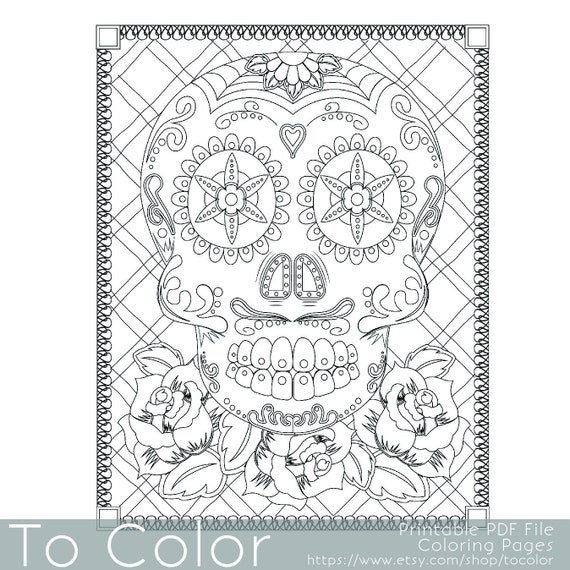 Sugar Skull Coloring Page For Adults Day Of The Dead Instant