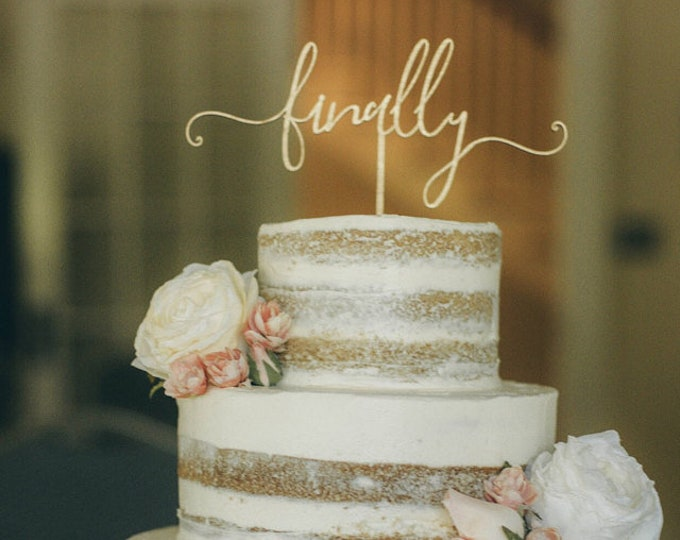 Featured listing image: finally cake topper